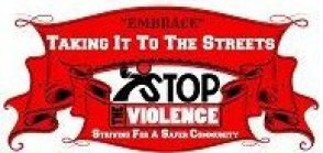 Stop The Violence and Embrace